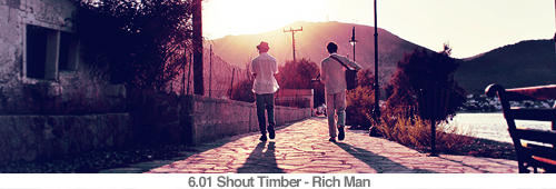 6.01 Shout Timber - Rich Man