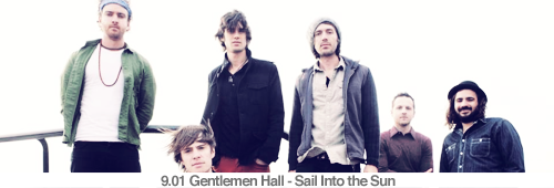 9.01 Gentlemen Hall - Sail Into the Sun